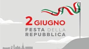 2 GIUGNO 2021: FESTA DELLA REPUBBLICA