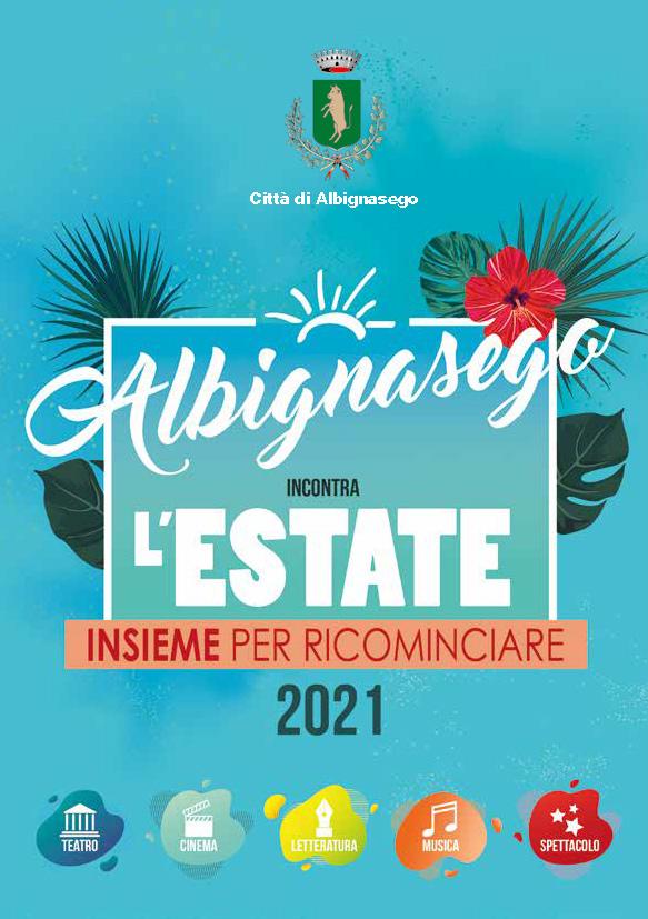 Albignasego incontra l'Estate 2021