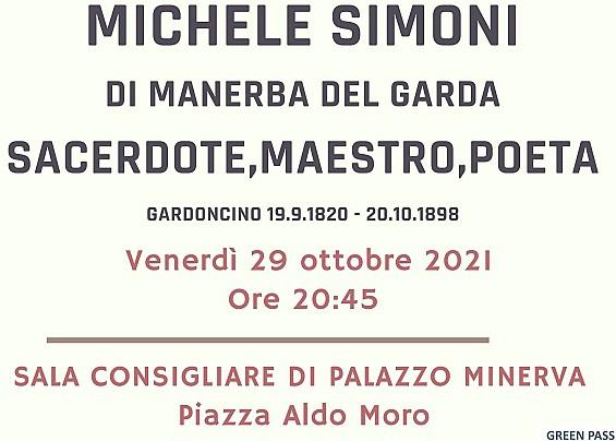 EDOARDO CAMPOSTRINI presenta MICHELE SIMONI: SACERDOTE,MAESTRO,POETA.